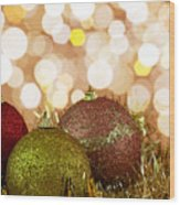 Red,yellow And Gold Cristmas Baubles Wood Print