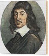 Rene Descartes, 1596-1650 Wood Print