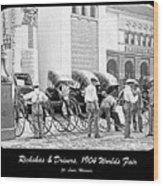 Rickshas And Drivers, 1904 Worlds Fair Wood Print