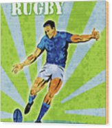 Rugby Player Kicking The Ball Wood Print by Aloysius Patrimonio