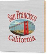 San Francisco California Design Wood Print