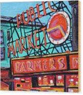Seattle Public Market Wood Print
