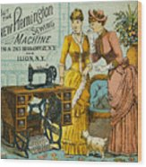 Sewing Machine Ad, C1880 Wood Print