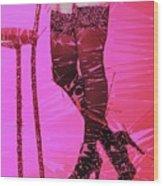 Sexy Legs Pop Art Wood Print