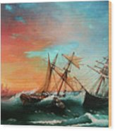 Ships In A Storm At Sunset Wood Print