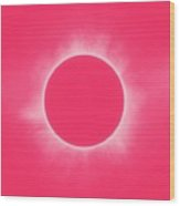 Solar Eclipse In Pink Color Wood Print