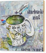 Starbucks Mug New York Wood Print