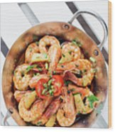 Stir Fry Prawns In Spicy Asian Pineapple And Herbs Sauce Wood Print