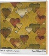 Striae To My Heart ... Greens Wood Print