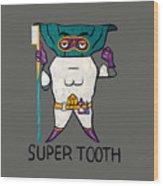 Super Tooth Wood Print