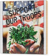 Support Our Troops Wood Print