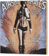 Tales Of The Airship Pirates Wood Print