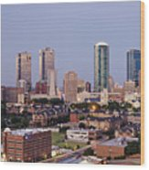 Tall Buildings In Fort Worth At Dusk Wood Print by Jeremy Woodhouse