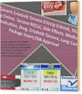 Tarceva Nsclc, Side Effects, Medicine, Cost, Medication, Drug Wood Print