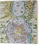 Tenochtitlan (mexico City) Wood Print