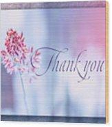 Thank You 1 Wood Print