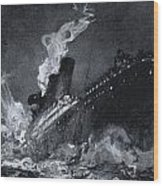 The 46,328 Tons Rms Titanic Of The Wood Print
