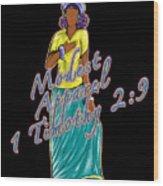 1 Timothy 2vs.9 Modest Apparel Wood Print