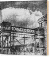Tobaco Dock London Vintage Wood Print