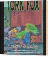 Torn Fox Wood Print