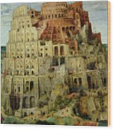 Tower Of Babel Wood Print by Pieter the Elder Bruegel