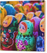 Family Of Mother Russia Matryoshka Dolls Oil Painting Photograph Wood Print