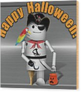 Trick Or Treat Time For Robo-x9 Wood Print
