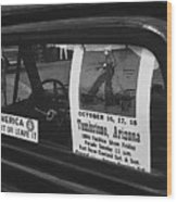 Truck With Right Wing Decal And Helldorado Days Poster Tombstone Arizona 1970 Wood Print