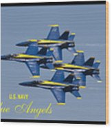 Us Navy Blue Angels Poster Wood Print