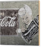 Vintage 1916 Hand Painted Coca Cola Sign Wood Print