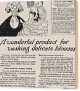 Washing Delicate Blouses Vintage Soap Ad  Wood Print