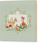 Woodland Fairytale - Animals Deer Owl Fox Bunny N Mushrooms Wood Print