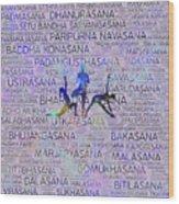 Yoga Asanas / Poses Sanskrit Word Art  Wood Print