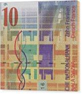 10 Swiss Franc Bill Wood Print