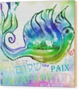 Peace All Over The World Wood Print