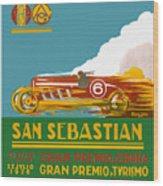 1926 San Sebastian Grand Prix Racing Poster Wood Print