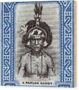 1932 Papuan Dandy Stamp Wood Print