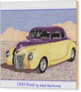 1939 Ford Deluxe Street Rod Wood Print