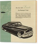 1950 Lincoln 6 Passenger Coupe Wood Print