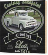 1951 Ford Truck Shields Wood Print