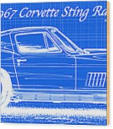 1967 Corvette Sting Ray Coupe Reversed Blueprint Wood Print by K Scott Teeters