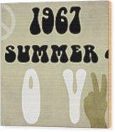 1967 Summer Of Love Newspaper Wood Print
