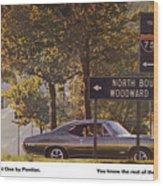 1968 Pontiac Gto - Woodward - The Great One By Pontiac Wood Print