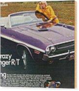1970 Dodge Challenger Rt Convertible Wood Print