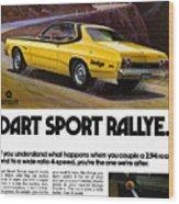 1974 Dodge Dart Sport Rallye Wood Print