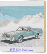 1977 Ford Ranchero Wood Print