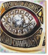 1982 Redskins Super Bowl Ring Wood Print by Paul Van Scott