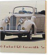 1940 Packard 120 Convertible Sedan Wood Print