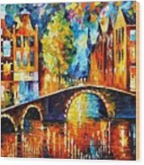 Amsterdam Wood Print by Leonid Afremov