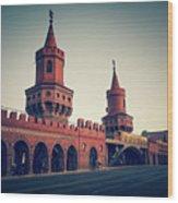Berlin - Oberbaum Bridge Wood Print